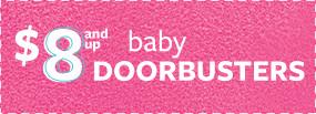 $8 and Up Baby Doorbusters
