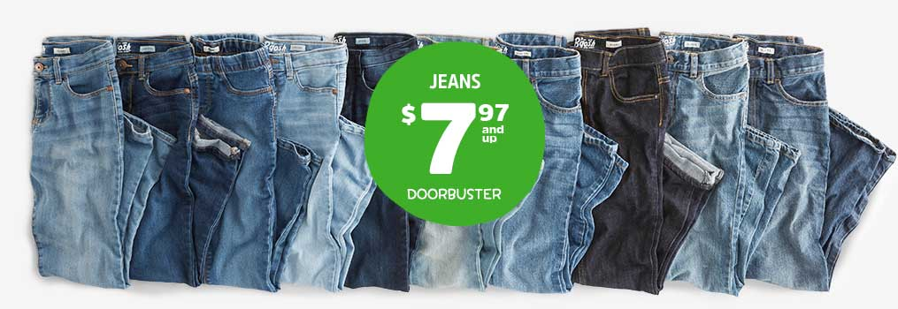 JEANS $7.97 and up DOORBUSTER
