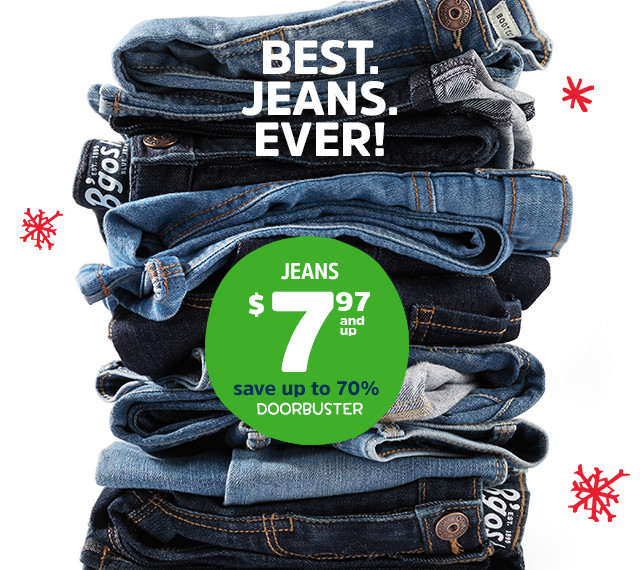 BEST. JEANS. EVER! | JEANS $7.97 and up | save up to 70% | DOORBUSTER