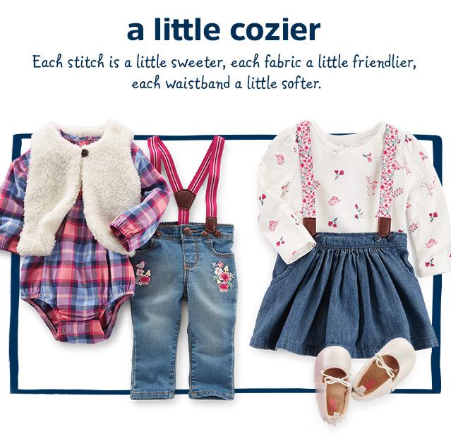 a little cozier - Each stitch is a little sweeter, each fabric a little friendlier, each waistband a little softer.