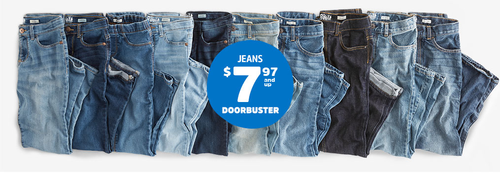 JEANS $7.97and up DOORBUSTER