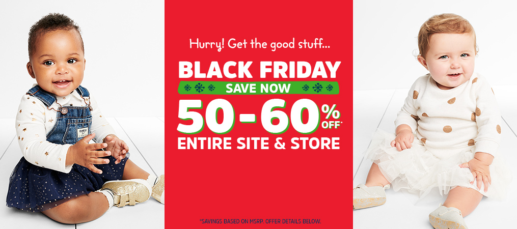 Hurry! Get the good stuff... | BLACK FRIDAY | SAVE NOW | 50-60% OFF* ENTIRE SITE & STORE | *SAVINGS BASED ON MSRP. OFFER DETAILS BELOW.