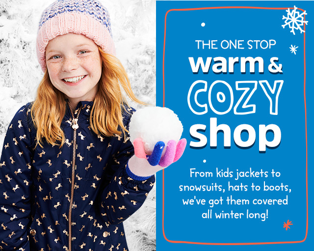 THE ONE STOP warm & COZY shop | From kids jackets to snowsuits, hats to boots, we've got them covered all winter long!