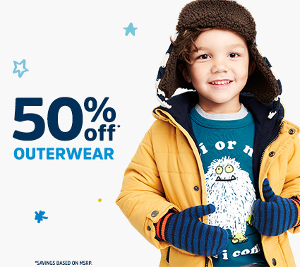 50% off* OUTERWEAR | *SAVINGS BASED ON MSRP.