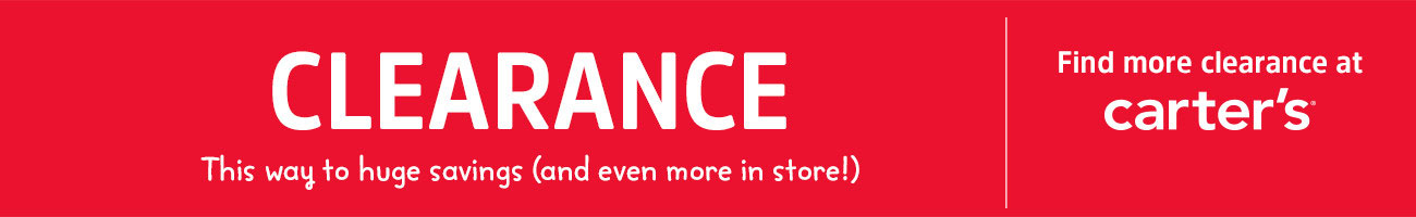 CLEARANCE | This way to huge savings (and even more in store!) Find more clearance at carter's.