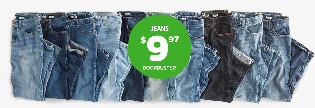 JEANS $9.97 and up DOORBUSTER