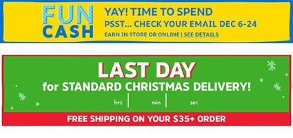 FUN CASH | YAY! TIME TO SPEND | PSST... CHECK YOUR EMAIL DEC 6-24 | IN STORE OR ONLINE | SEE DETAILS | LAST DAY for STANDARD CHRISTMAS DELIVERY!