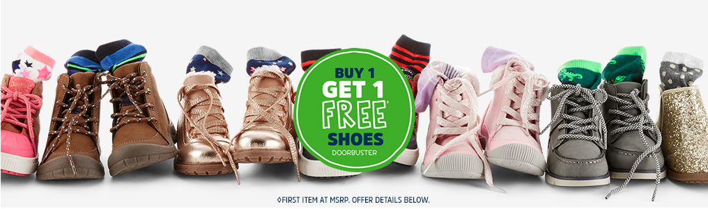 BUY 1 GET 1 FREE◊ SHOES DOORBUSTER | ◊FIRST ITEM AT MSRP. OFFER DETAILS BELOW.