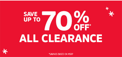 SAVE UP TO 70% ON* ALL CLEARANCE | *SAVINGS BASED ON MSRP.