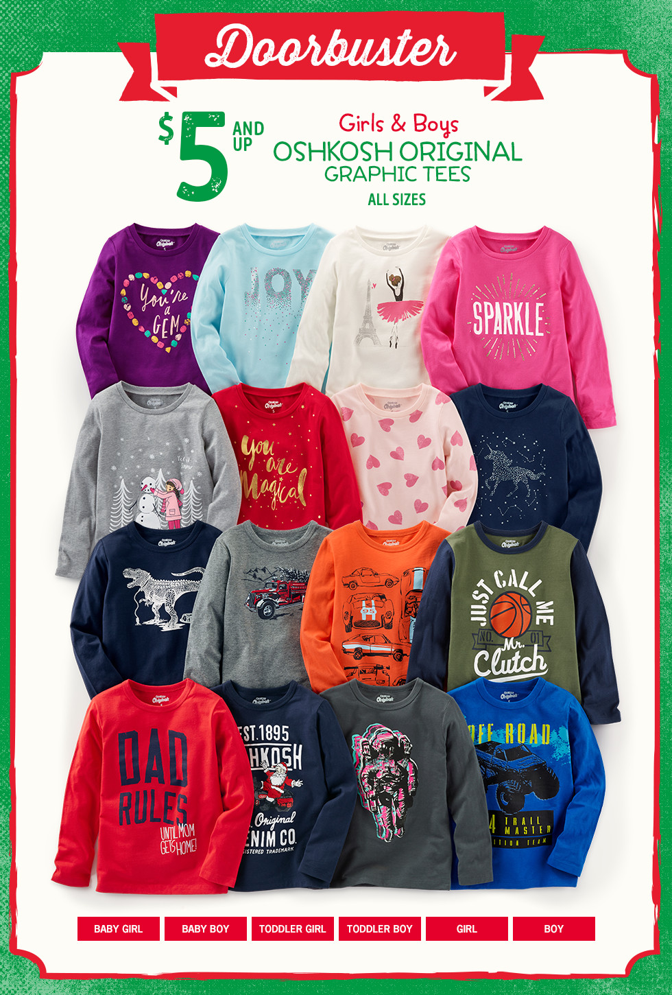 Doorbuster - $5 AND UP Girls and Boys OSHKOSH ORIGINAL GRAPHIC TEES, ALL SIZES.