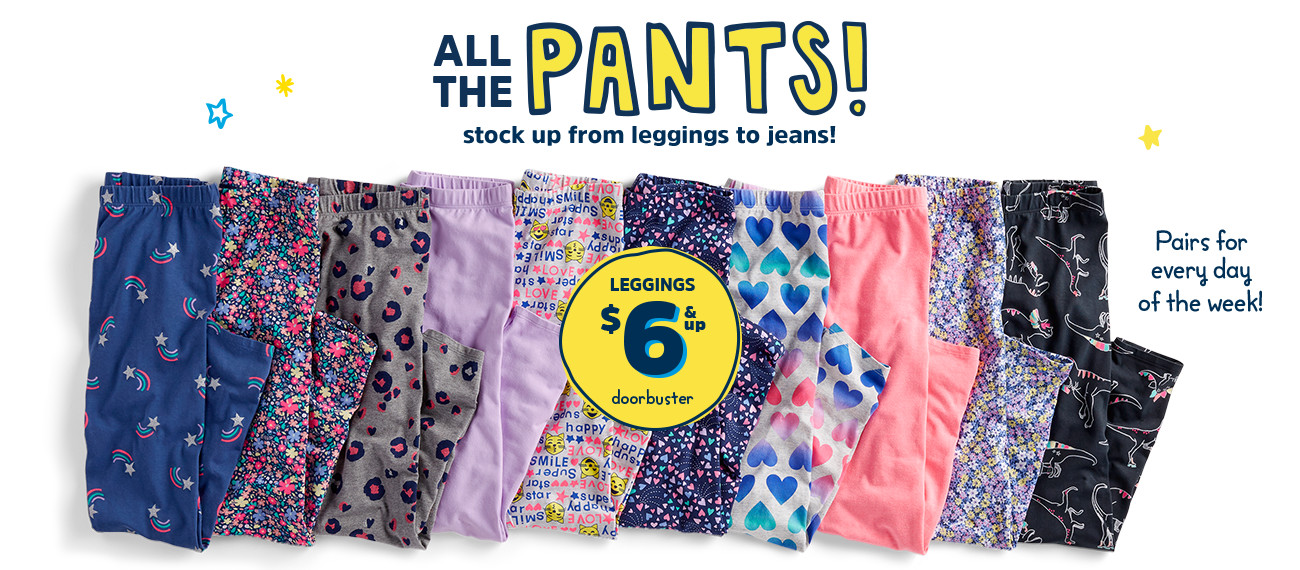ALL THE PANTS! stock up from leggings to jeans! Pairs for every day of the week! LEGGINGS $6 & up doorbuster