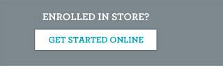 Enrolled in store? Get started online