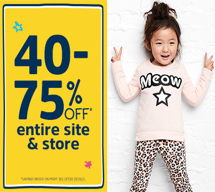 40-75% OFF* entire site & store | *SAVINGS BASED ON MSRP. SEE OFFER DETAILS.