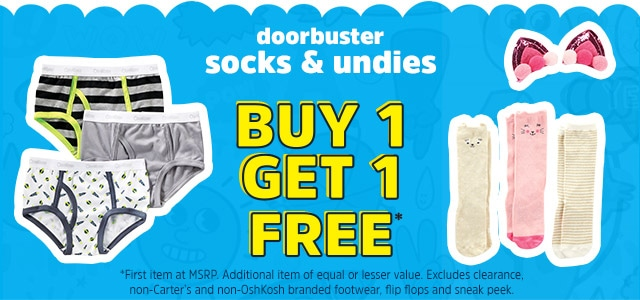 doorbuster socks and undies - BUY 1 GET 1 FREE*