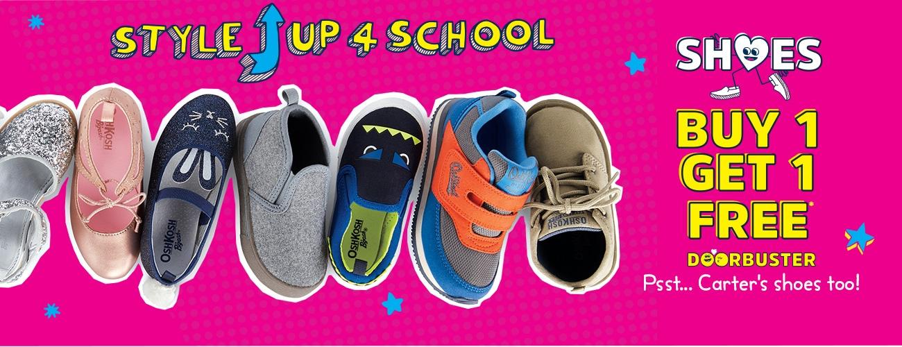 SHOES BUY 1, GET 2 FREE* DOORBUSTER | STYLE UP 3 SCHOOL | Psst... Carter's shoes too!