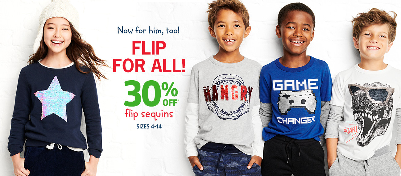 Now for him, too! FLIP FOR ALL! 30% OFF* flip sequins | SIZES 4-14