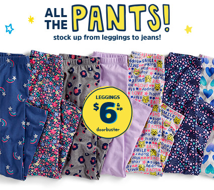 ALL THE PANTS! stock up from leggings to jeans! LEGGINGS $6 & up doorbuster