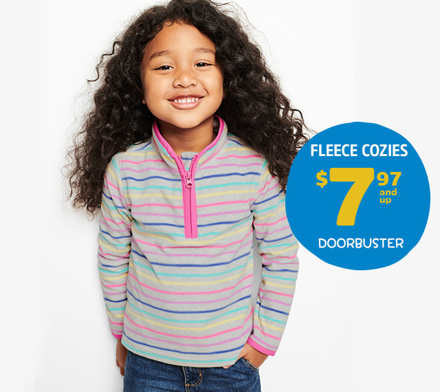FLEECE COZIES $7.97 and up DOORBUSTER