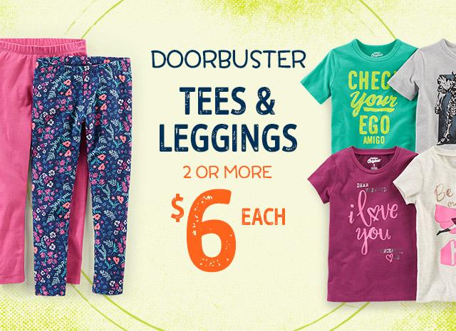 DOORBUSTER - TEES AND LEGGINGS, 2 OR MORE $6 EACH